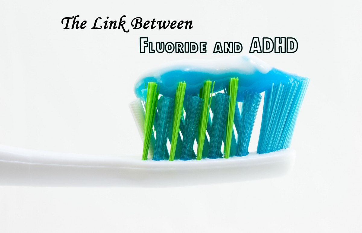 Toothbrush with Toothpaste; fluoride and ADHD